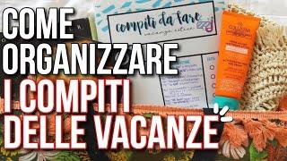 compiti delle vacanze 2020: come organizzarli al meglio!