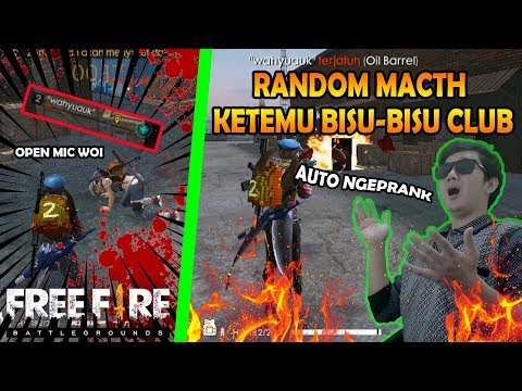 RANDOM MATCH BISU-BISU CLUB AUTO PRANK NGAKAK (karma is real)  - FREE FIRE INDONESIA