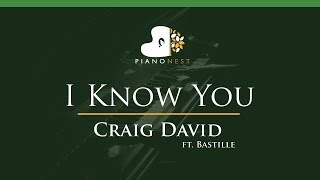 Craig David - I Know You ft. Bastille - LOWER Key (Piano Karaoke / Sing Along)