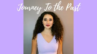 """Journey to the Past"" from Anastasia"