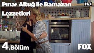Pınar Altuğ ile Ramazan Lezzetleri 4.Bölüm