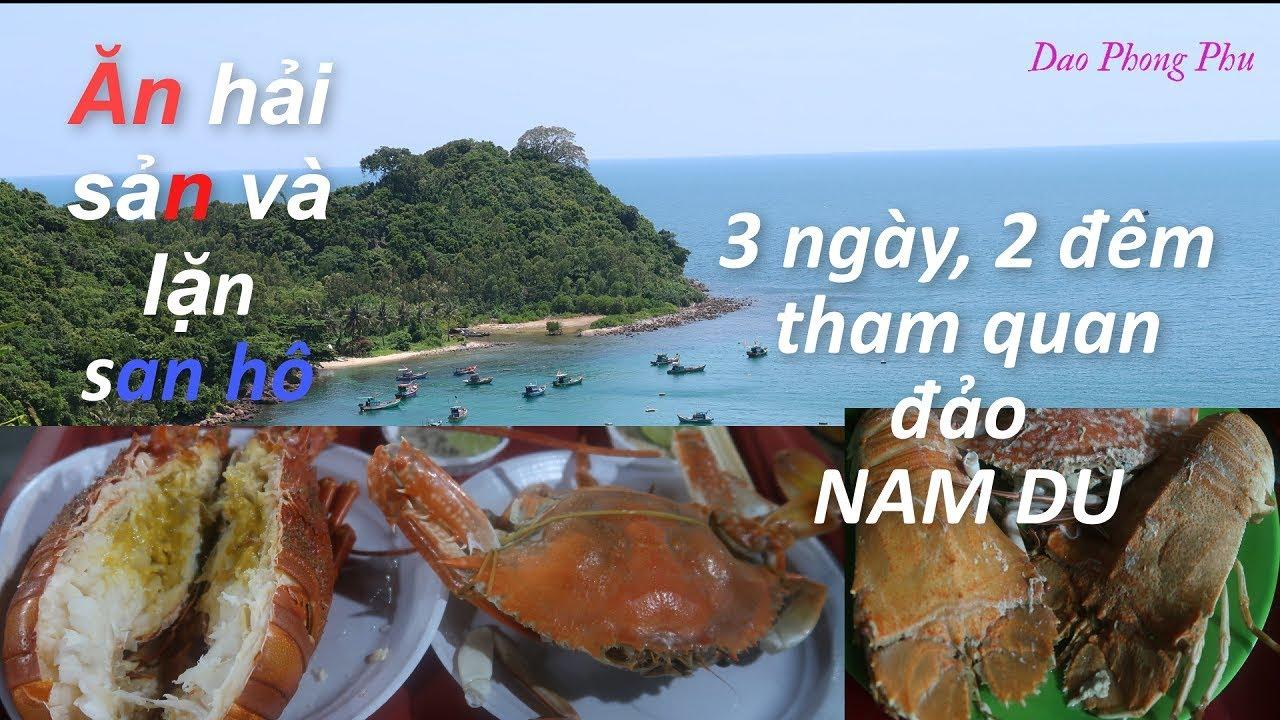 Ăn hải sản và lặn san hô 3 ngày 2 đêm tham quan Nam Du