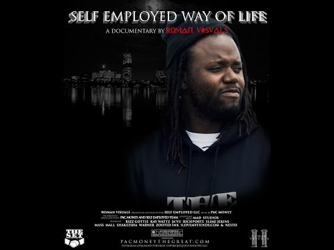 Pac Money Self Employed Way Of Life The Documentary