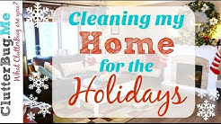 How to Clean Your Home for the Holidays - Clean with Me