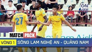 Match Pack: Sông Lam Nghệ An - Quảng Nam (Vòng 1)   On Sports