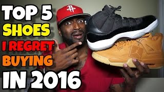 TOP 5 SHOES I REGRET BUYING IN 2016!!!
