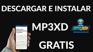 Descargar e Instalar Mp3XD para Android Gratis