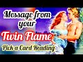 TWIN FLAME-LOVERS  MESSAGE FOR YOU- TIMELESS - ALL SIGNS- PICK A CARD READING