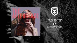 THE AFTERIMAGE - Floodgates (Official Stream)