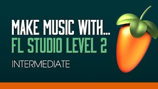FL Studio 11 Beginners Level 2 - Tutorial 5 - Making A Bass
