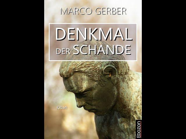 Denkmal der Schande eBook von Marco Gerber (Buchtrailer)
