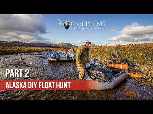 190 MILE FLOAT BEGINS - Alaska DIY Float Hunt (Part 2 of 9)