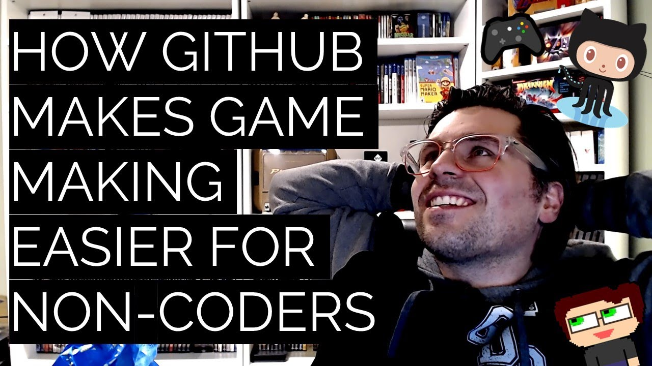 Thumbnail images for How GitHub Makes Game Making Easier for Non-Coders video