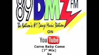 89 DMZ Come Baby Come (Radio Edit) by K7