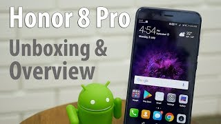 Honor 8 Pro with Dual Cam Unboxing & Hands On Overview