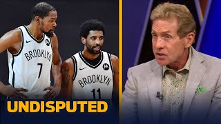Kevin Durant & Kyrie's chemistry is starting to get concerning — Skip Bayless | NBA | UNDISPUTED