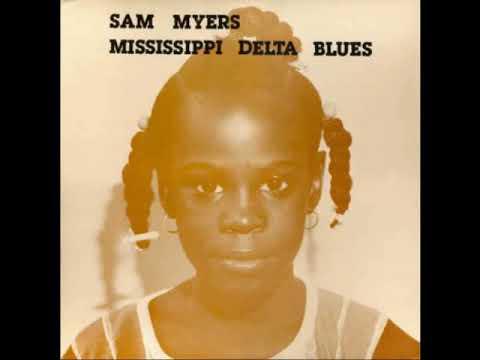 Sam Myers - Mississippi Delta Blues [FA]