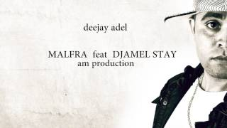 MALFRA FEAT DJAMEL STAY Dancefloor bladi  - RAP FRANCAIS 2015