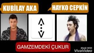 Çukur - Kubilay Aka GAMZEMDEKİ ÇUKUR ft. Hayko Cepkin