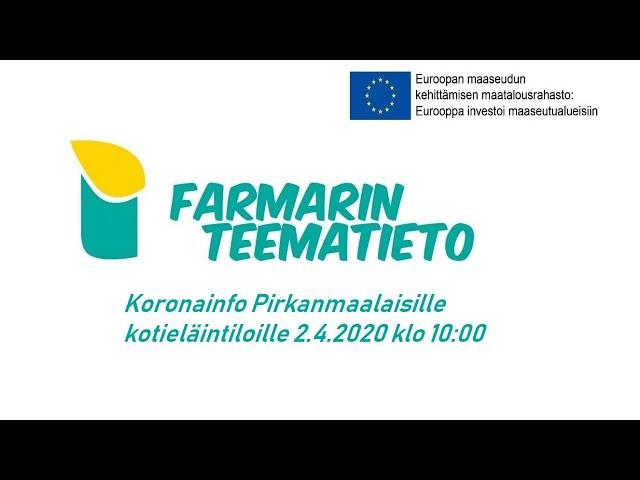 Kotieläintilojen koronainfo, Pirkanmaa 2.4.2020