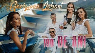 Georgiana Lobont - 100 de ani (Official Video)