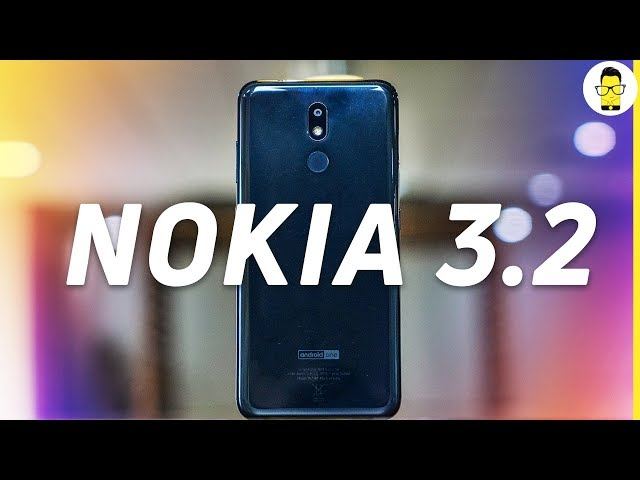 Nokia 3.2: Unboxing and Hands-on review | big screen stock Android phone