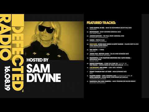 Defected Radio Show presented by Sam Divine - 16.08.19