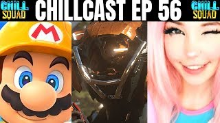 Chillcast Ep 56 - Mario Maker 2 Sales  Ea Are The Bad Guys  Belle Delphine Hustlinand39 Hard