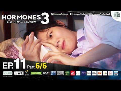 Hormones 3 The Final Season EP.11 Part 6/6