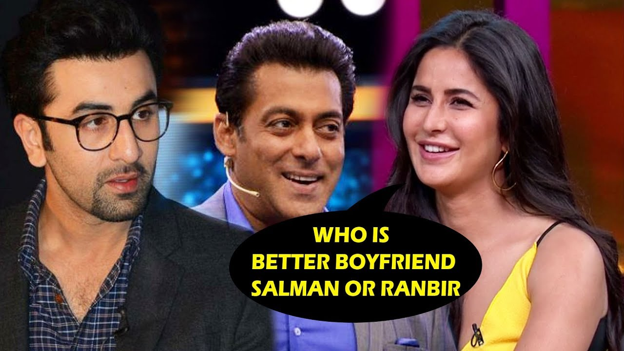 Salman Khan or Ranbir Kapoor ? Katrina Chooses BEST ...