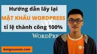 Hướng dẫn cách lấy lại mật khẩu Wordpress tỉ lệ thành công 100%