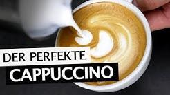 Cappuccino zubereiten | Der perfekte Cappuccino  | Tipps & Tricks