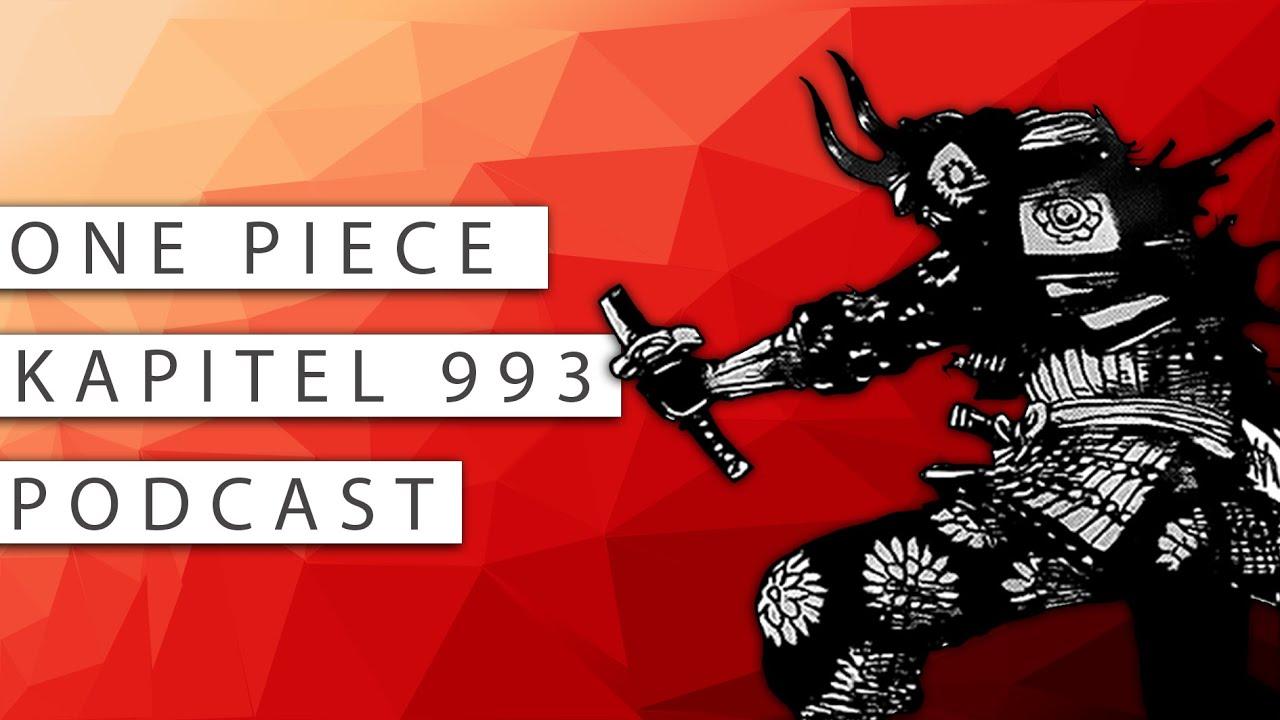 #175 One Piece Kapitel 993 Podcast: Der Traum von Wano Kuni