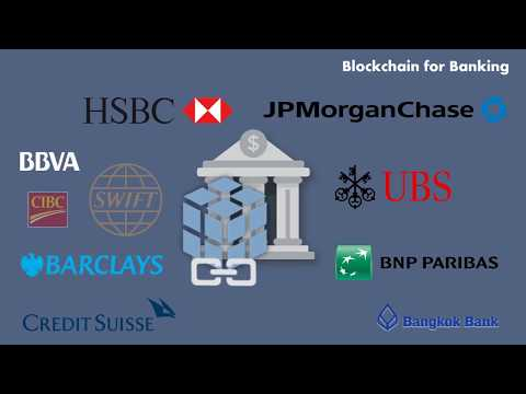 Blockchain for Banking