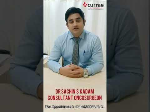 Mr. Sudhakar   Cancer Surgery   Dr. Sachin Kadam(Consultant - Surgical Oncologist)  Currae Hospitals