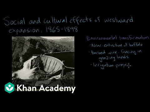 Westward Expansion: Social And Cultural Development   AP US History   Khan Academy