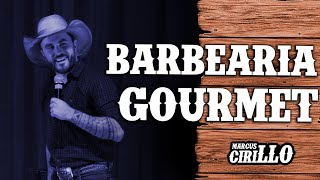 MARCUS CIRILLO - BARBEARIA GOURMET - Stand-up Comedy
