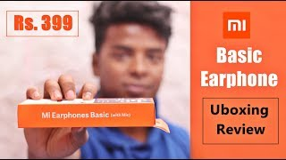 [₹399] Mi Basic Earphone Unboxing and Review in Hindi, 2019