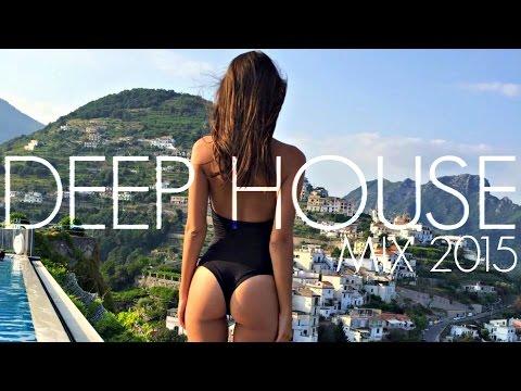DEEP HOUSE MIX 2015 #13