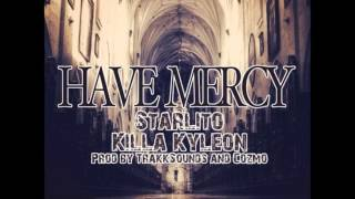 Watch Starlito Have Mercy video