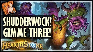 SHUDDERWOCK? I'LL TAKE THREE! - Rise of Shadows Hearthstone