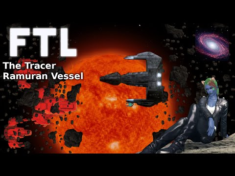 FTL: Faster Than Light - Proton Beams Charged, Let's Ramuran!