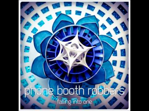 Phone Booth Robbers - Falling Into One [Full Album]