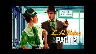 LA NOIRE Gameplay Walkthrough Part 5 - A Slip of the Tongue (5 STAR Remaster Let's Play)