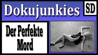 Doku junkies - Der Perfekte Mord (BBC Exklusiv) ★ Dokumentation ★