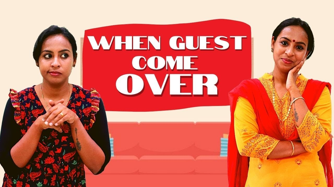 When Guest Come Over | Simply Silly Things
