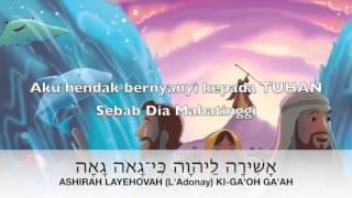 ASHIRAH L'ADONAY, Aku hendak menyanyi kepada TUHAN