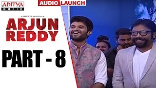 Arjun Reddy Audio Launch Part - 8 || Vijay Devarakonda || Shalini