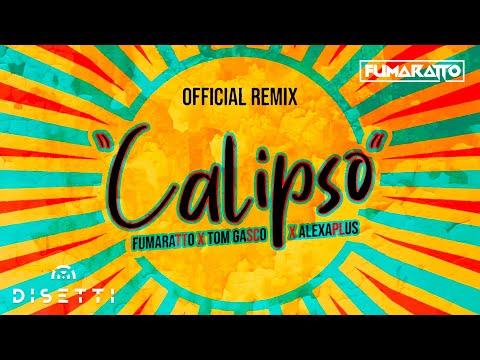Calipso Remix (Videolyric) - Fumaratto ft. Tom Gasco y Alexa Plus