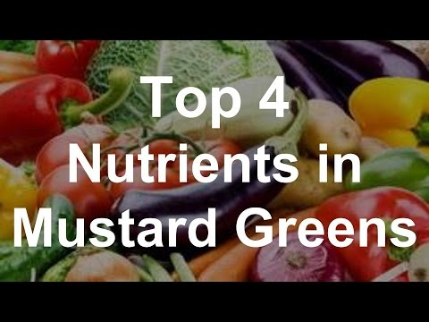 Top 4 Nutrients in Mustard Greens Health Benefits of Mustard Greens